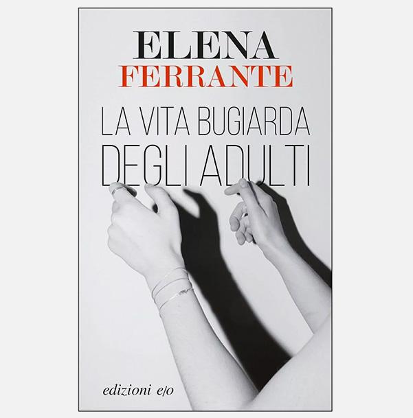 livro_a_vida_mentirosa_dos_adultos_elena_ferrante
