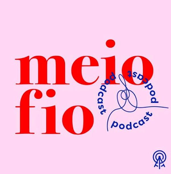 podcast_meio_fio_sobre_amizades_profissoes_e_saude_mental